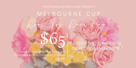 Melbourne Cup - Roof Top Race Day at Oyster Bar Elizabeth Quay tickets