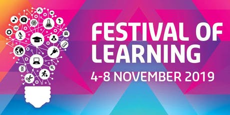 Opening Address/Panel/Morning Tea - Festival of Learning 2019 tickets