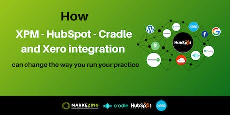Online Webinar | How XPM-HubSpot-Cradle and Xero integration can change the way you run your practice tickets