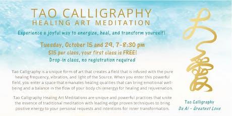 Tao Calligraphy Healing Art Meditation tickets