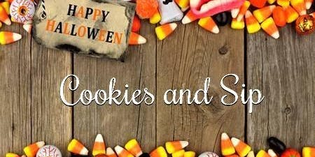 Cookies and Sip - Oct 19(AM)