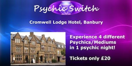 Psychic Switch - Banbury tickets