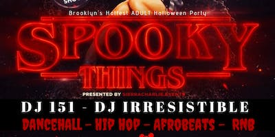 Spooky Things: Brooklyn's Hottest ***** Halloween Party!