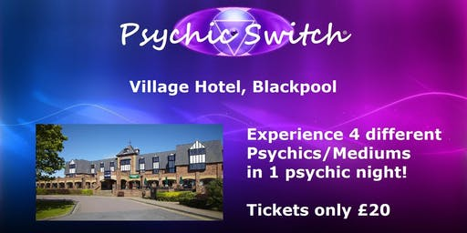 Psychic Switch - Blackpool