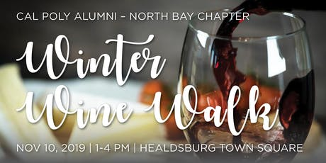 Cal Poly Alumni – North Bay Chapter: Winter Wine Walk tickets