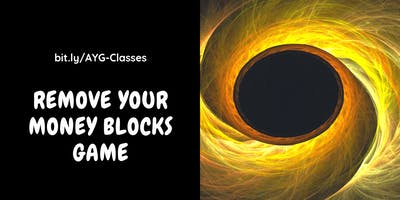 Remove Your Money Blocks & Exponentialize Your Money Flows