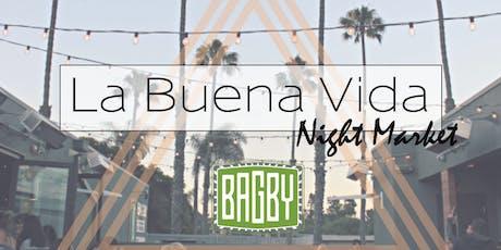 La Buena Vida Night Market tickets