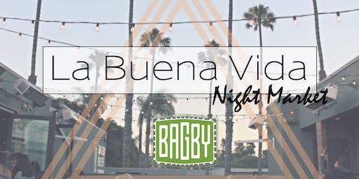 La Buena Vida Night Market