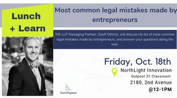 Lunch and Learn: Most common legal mistakes made by entrepreneurs