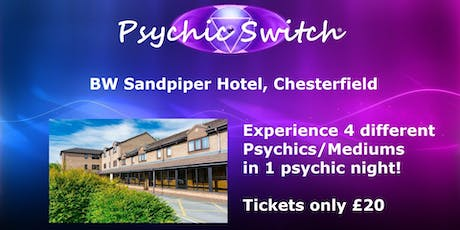 Psychic Switch - Chesterfield tickets