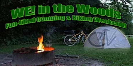 WE! in the Woods - Morrow, OH - Fun-filled Camping & Biking Weekend! tickets