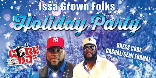 Dj Trucker Issa Grown Folks Holiday Party