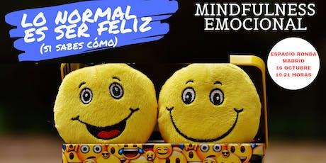 LO NORMAL ES SER FELIZ. Formación de Mindfulness   Emocional entradas