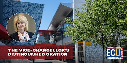 The Vice-Chancellor's Distinguished Oration 2019