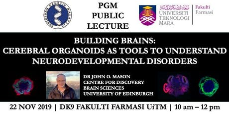 Building Brains: Cerebral Organoids as tools to understand neurodevelopmental disorders tickets