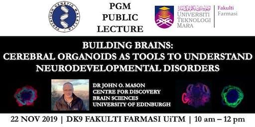Building Brains: Cerebral Organoids as tools to understand neurodevelopmental disorders