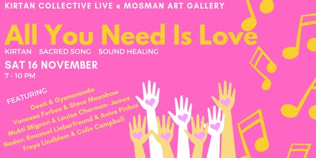 All You Need Is Love! Kirtan Collective Live at Mosman Art Gallery tickets