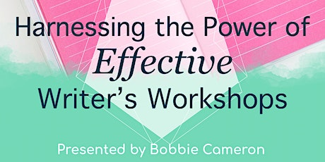 Harnessing the Power of Effective Writer's Workshops tickets