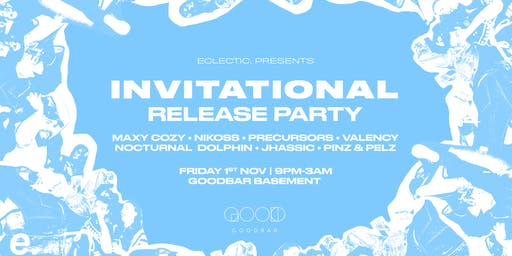 eclectic. pres. - The Invitational Release Party