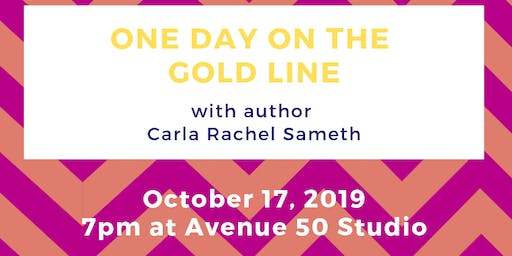 One Day on the Gold Line: A Book Celebration