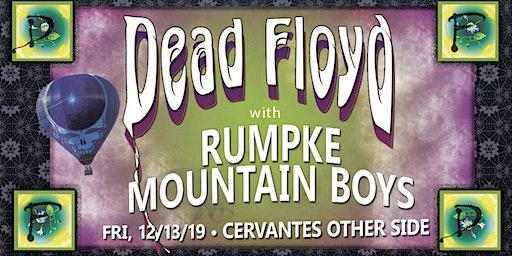 Dead Floyd w/ Very Special Guests Rumpke Mountain Boys