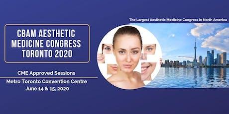 Copy of CBAM Aesthetic Medicine Congress Toronto 2020 (Day 1 for nurses ) tickets