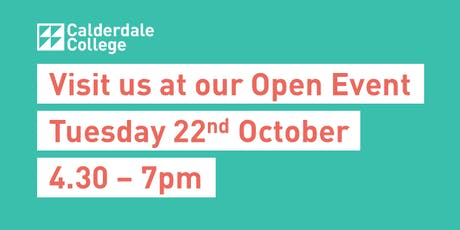 Calderdale College Open Event Tuesday 22nd October tickets