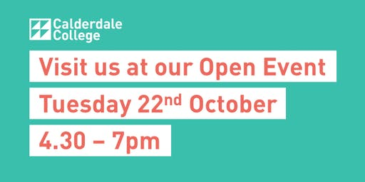 Calderdale College Open Event Tuesday 22nd October