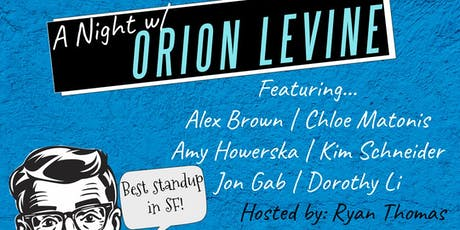 A Night W/ Orion Levine tickets