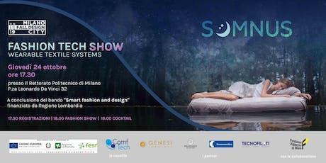 """""""SOMNUS: tecnologia, moda e design per dormire meglio"""" biglietti"""