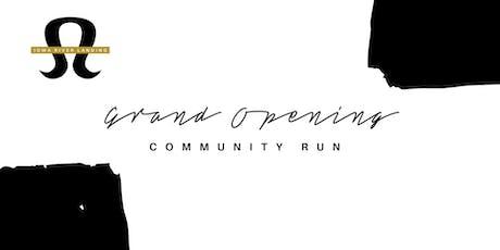 Grand Opening Community Run tickets