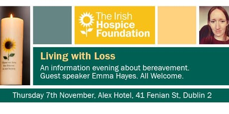 'Living with Loss' An information evening for the public about bereavement tickets