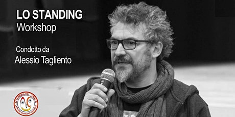 "Workshop ""Lo Standing"" biglietti"