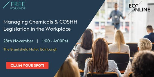 Free Workshop : Managing Chemicals and COSHH Legislation in the Workplace