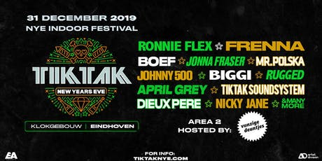 TIKTAK NEW YEARS EVE 2019 | EINDHOVEN tickets