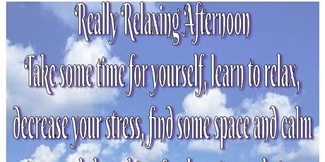 Really Relaxing Afternoon, mindfulness, meditation, relaxation & cake essex tickets