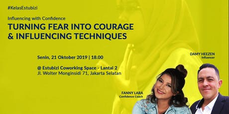 Turning Fear into Courage & Influencing Technique tickets