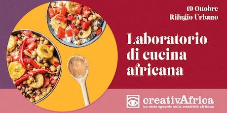 Le Ricette del Dialogo - Workshop di cucina africana biglietti