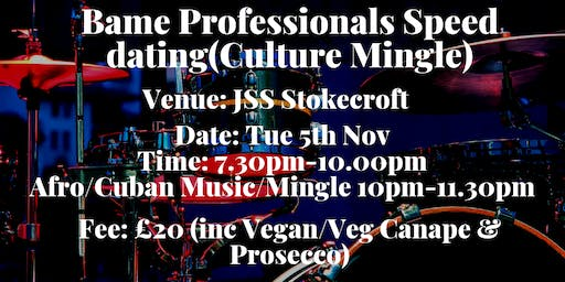 Bame professionals Speed Dating (Culture Mingle)