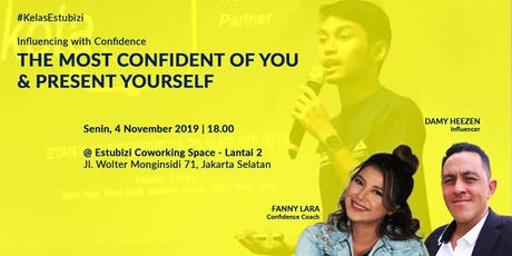 The Most Confidence of You & Present Yourself tickets