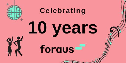 The Party: 10-Years of foraus