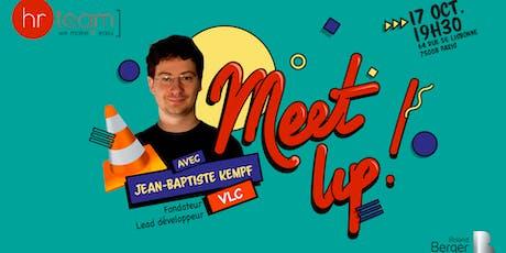 MEETUP Jean-Baptiste Kempf : fondateur + lead developpeur de VLC billets