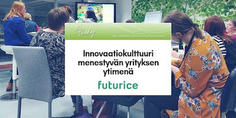 Nice Tuesday Tampere & Futurice: Innovaatiokulttuuri menestyvän yrityksen ytimenä tickets