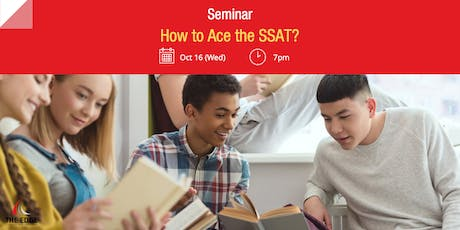 Seminar: How to Ace the SSAT? tickets