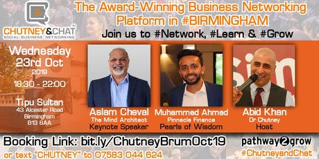 Chutney & Chat - Business Networking Birmingham Wed 23rd October 2019 tickets