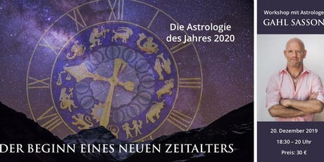 Die Astrologie des Jahres 2020 | Workshop mit Gahl Sasson Tickets