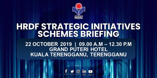 HRDF STRATEGIC INITIATIVES SCHEMES BRIEFING FOR EMPLOYERS (TERENGGANU)