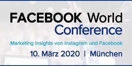 FACEBOOK World Conference 2020 I München tickets