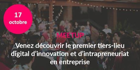 Découvrez le premier tiers-lieu digital d'innovation et d'intrapreneuriat billets