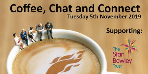 Coffee, Chat and Connect - November 5th